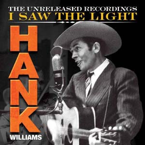Hank Williams/I Saw The Light: The Unreleased Recordings [3CD+DVD][CX31358D]