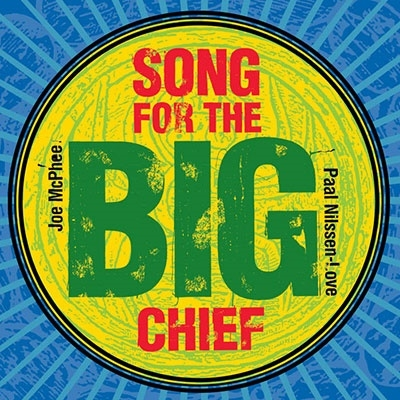 Song For The Big Chief CD