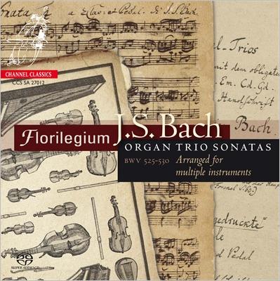 フロリレジウム/J.S.バッハ: 6つのトリオ・ソナタBWV.525-530(様々な楽器のための編曲版)[CCSSA27012]
