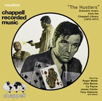 Roger Webb/The Hustlers: Dramatic Music from the Chappell Library (1970-1977)[CDSML8510]