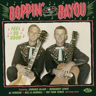 Boppin' by the Bayou: Feel So Good CD