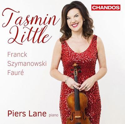 タスミン・リトル/フランク、シマノフスキ、フォーレ: ヴァイオリンとピアノのための作品集[CHAN10940]