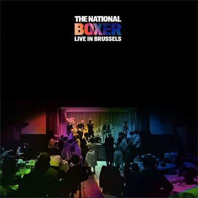 The National/Boxer (Live In Brussels)[4AD0077CD]