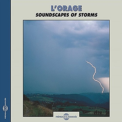Nature Sounds/Soundscapes of Storms[FA711]