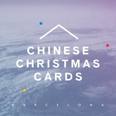 Chinese Christmas Cards/バルセロナ<タワーレコード限定>[PDIP-6522]
