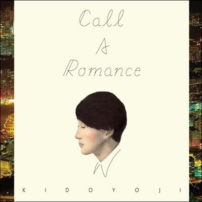 KIDO YOJI/CALL A ROMANCE[KCCD-456]