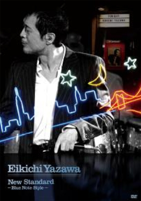 矢沢永吉/New Standard 〜Blue Note Style〜[GRRD-6]