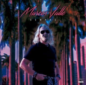 Marcos Valle(マルコス・ヴァーリ)9年振りとなるアルバム『Sempre』