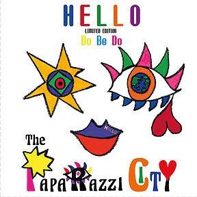 The Paparazzi City/Hello Do Be Do[PPRZ0002CITY]