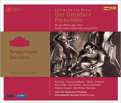 ルドルフ・ケンペ/Weber: Der Freischutz[PH10032]