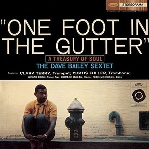 Dave Bailey/One Foot In The Gutter[88985308352]