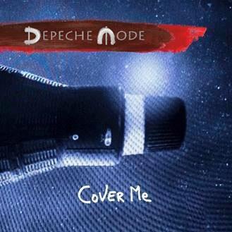 Depeche Mode/Cover Me (Remixes)[88985483422]