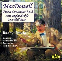 ドンナ・アマート/MacDowell : Piano Concertos No.1 Op.15, No.2 Op.23, New England Idyls Op.62, etc / Donna Amato(p), Paul Freeman(cond), LPO[ALC1012]