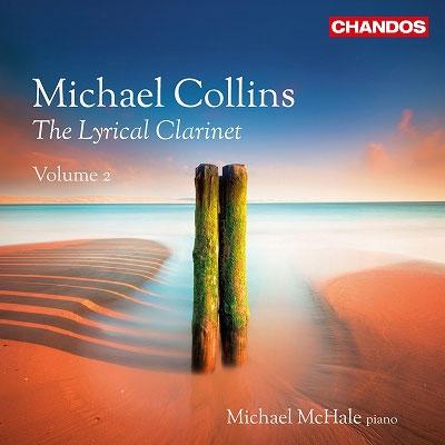 マイケル・コリンズ/The Lyrical Clarinet Vol.2 [CHAN10901]