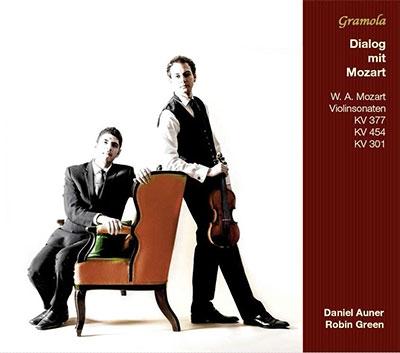 ダニエル・アウナー/モーツァルト: ヴァイオリンとピアノのためのソナタ KV.301, KV.377, KV.454[GRML99038]