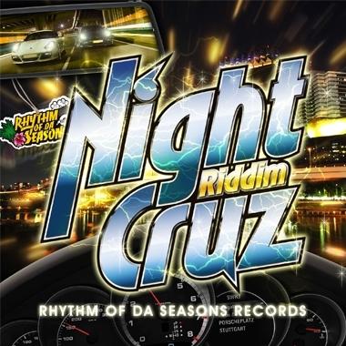 RHYTHM OF DA SEASONS RECORDS/Night Cruz Riddim[RODS-99901]