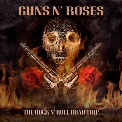 Guns N' Roses/The Rock N' Roll Road Trip[GNR01]