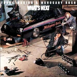 Frank Marino & Mahogany Rush/What's Next [CANDY326]