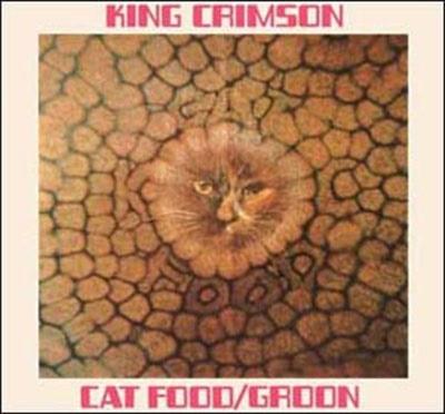 King Crimson/Cat Food (50th Anniversary Edition)[KCCD6080]