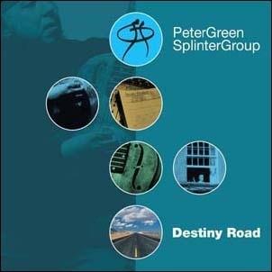 Peter Green Splinter Group/Destiny Road[SMACDX1074]