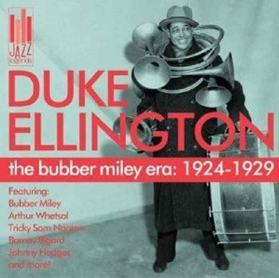 Duke Ellington/The Bubber Miley Era: 1924-1929[JAZ1014]