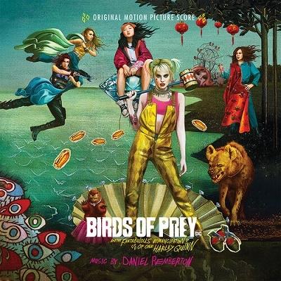 Daniel Pemberton/Birds of Prey: And the Fantabulous Emancipation of One Harley Quinn[WTOM320342]