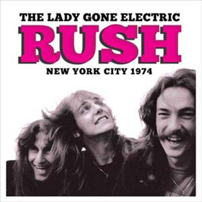 Rush/The Lady Gone Electric[SON0317]