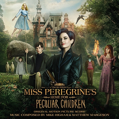 Mike Higham/Miss Peregrine's Home For Peculiar Children[LLLCD1413]