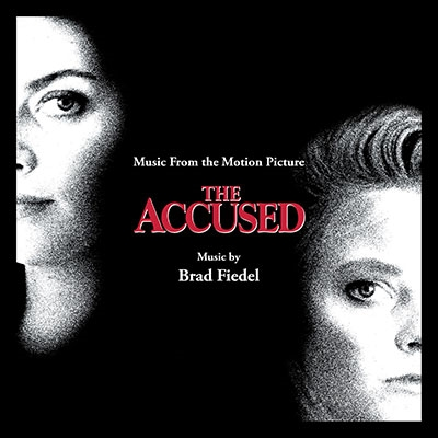 Brad Fiedel/The Accused (告発の行方)[LLLCD1451]