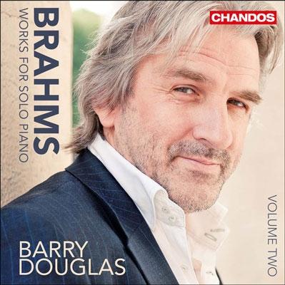バリー・ダグラス/ブラームス: ピアノ独奏作品集Vol.2〜ピアノ・ソナタ第3番、他[CHAN10757]