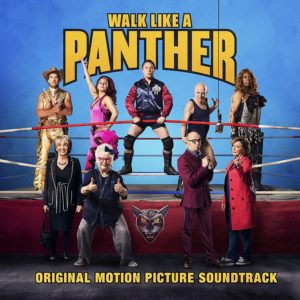 Walk Like a Panther (Original Motion Picture Soundtrack)[19075827792]