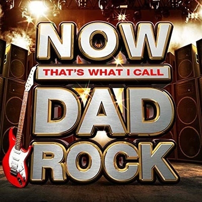 Now That's What I Call Dad Rock[CDNNOW70]