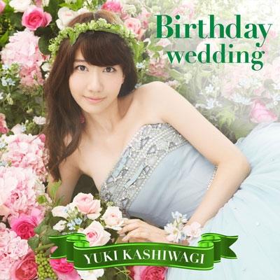 柏木由紀/Birthday wedding [CD+DVD]<通常盤 TYPE-B/初回限定仕様>[AVCA-74028BX]