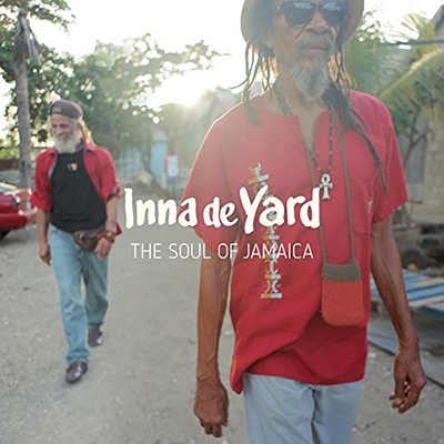 Inna de Yard (The Soul of Jamaica) CD
