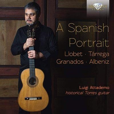 ルイジ・アッタデモ/A Spanish Portrait - スペインの作曲家によるギター曲集[BRL95702]