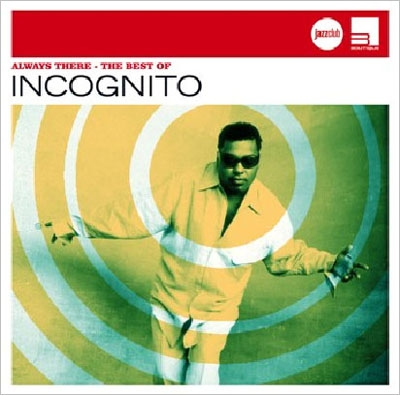 Incognito/Always There: The Best Of[5325322]