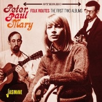 Peter, Paul & Mary/Peter Paul & Mary: Folk Routes [JASCD929]