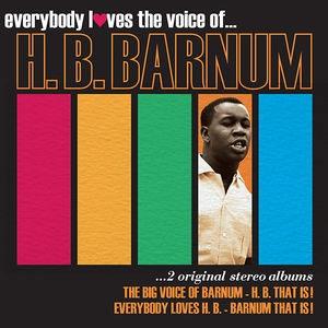 H.B.Barnum/Everybody Loves The Voice Of: 2 Original Stereo Albums[JASCD967]