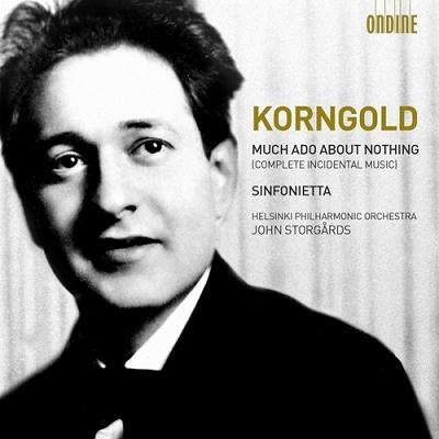 ヨン・ストゥールゴールズ/E.W.Korngold: Much Ado About Nothing Op.11, Sinfonietta Op.5[ODE1191]