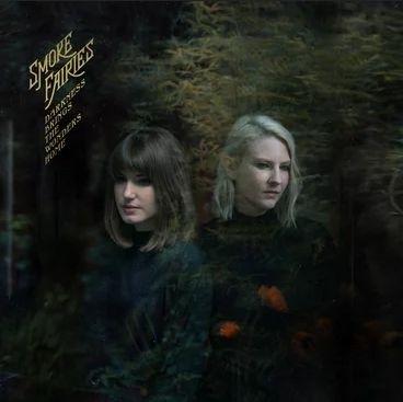 Smoke Fairies/Darkness Brings the Wonders Home[YR710CD]