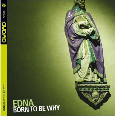 Edna/Born To Be Why[AU9066]