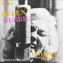 Helen Merrill/Complete Recordings With Clifford Brown [131512]