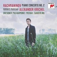 アレクサンダー・クリッヒェル/Rachmaninov: Piano Concerto No.2, Moments Musicaux Op.16, etc[88875122772]