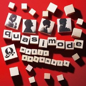 quasimode/Magic Ensemble [TOCT-27025]