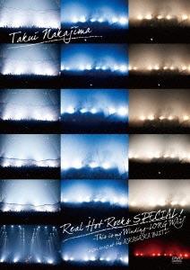 中島卓偉 (TAKUI)/TAKUI NAKAJIMA「Real Hot Rocks SPECIAL! 〜This is my Winding〜LONG WAY」 2011.12.10 at the AKASAKA BLITZ[UFBW-1163]