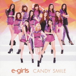 E-girls/CANDY SMILE[RZCD-59337]