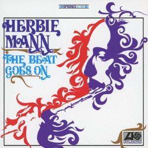 Herbie Mann/ビート・ゴーズ・オン<完全生産限定盤>[WPCR-27462]