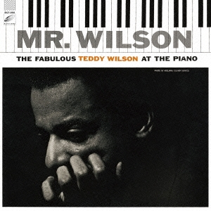 Teddy Wilson/ミスター・ウイルソン [SICP-3982]