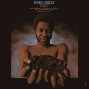 Paul Kelly (Soul)/ダート<完全生産限定盤>[WPCR-27735]