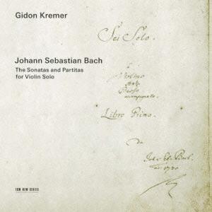 ギドン・クレーメル/J.S.バッハ:無伴奏ヴァイオリン・ソナタとパルティータ(全曲)<限定盤>[UCCE-9522]